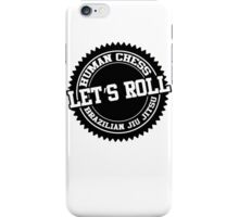 let's roll iPhone Case/Skin