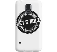 let's roll Samsung Galaxy Case/Skin