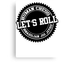 let's roll Canvas Print