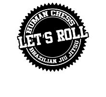 let's roll Photographic Print