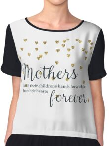 Mothers hold their Children's Hands Chiffon Top