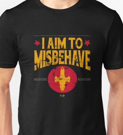 I Aim To Misbehave T-Shirt Unisex T-Shirt