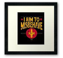 I Aim To Misbehave T-Shirt Framed Print