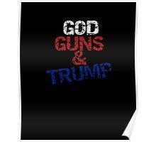 GOD, GUNS & TRUMP-Right To Bear Arms T-Shirt Poster