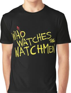 Who Watches? Graphic T-Shirt