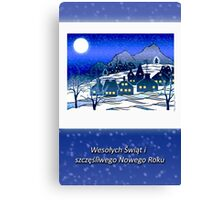 Merry Christmas and Happy New Year in Polish, Winter Village Canvas Print