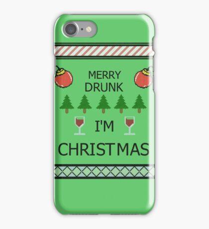 Merry Drunk iPhone Case/Skin