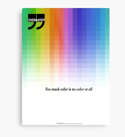 Use Color With Moderation (Chermayeff's Quote) Metal Print