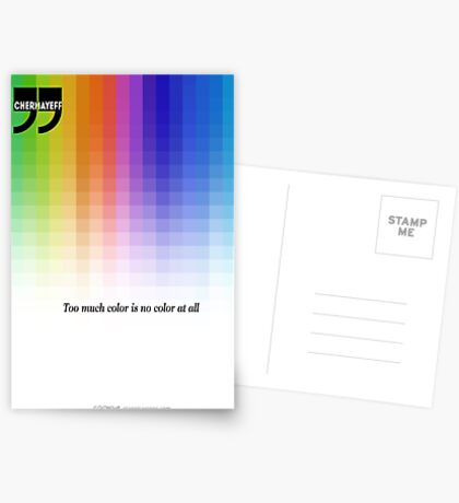 Use Color With Moderation (Chermayeff's Quote) Postcards