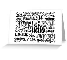 Hello - Languages Greeting Card
