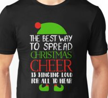 the best way to spread christmas cheer elf shirt Unisex T-Shirt