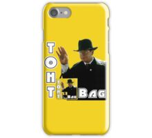 Toht Bag iPhone Case/Skin