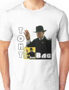 Toht Bag Unisex T-Shirt