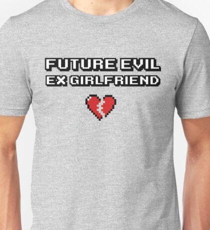 Evil Ex GF Unisex T-Shirt