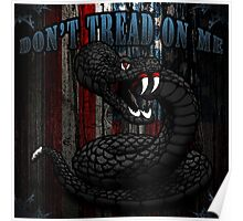 Don't Tread On Me Poster