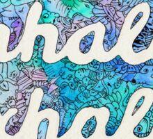 Inhale, Exhale Zen Doodle Mantra Art Sticker