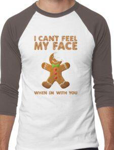 I Can't Feel My Face When I'm With You Men's Baseball ¾ T-Shirt