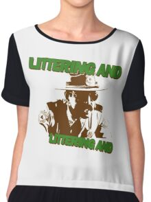 littering and Chiffon Top