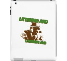 littering and iPad Case/Skin
