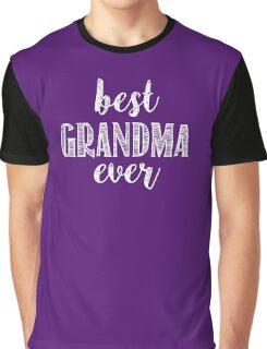 Best Grandma Ever Graphic T-Shirt