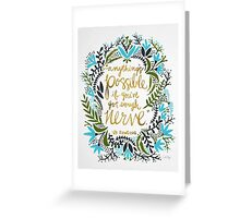 Anything's Possible Greeting Card