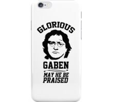 Glorious Lord GabeN. May Gabe Newell be praised. PC Master Race iPhone Case/Skin