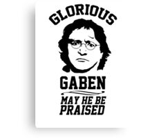 Glorious Lord GabeN. May Gabe Newell be praised. PC Master Race Canvas Print