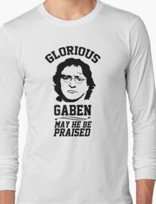 Glorious Lord GabeN. May Gabe Newell be praised. PC Master Race Long Sleeve T-Shirt