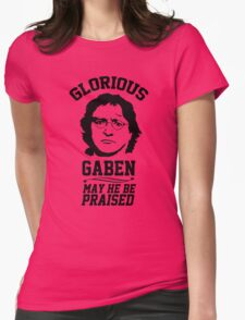 Glorious Lord GabeN. May Gabe Newell be praised. PC Master Race Womens Fitted T-Shirt