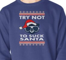 Try Not To Suck Santa Cubs Pullover