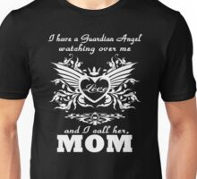 My guardian Angel, My MOM Unisex T-Shirt