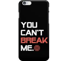 Octagon MMA You Can't Break Me iPhone Case/Skin