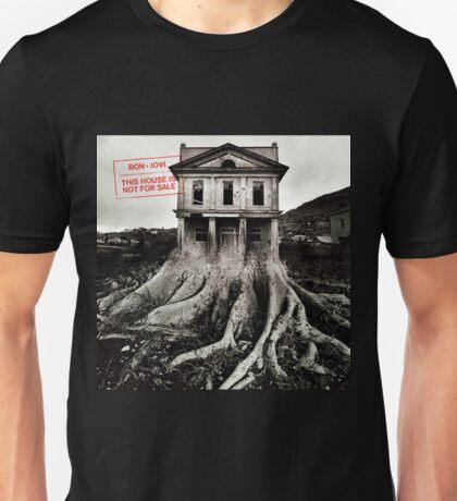 BON JOVI - TOUR 2017 this house is not for sale Unisex T-Shirt