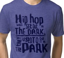 Hip Hop they used to do it in the park [navy] Tri-blend T-Shirt
