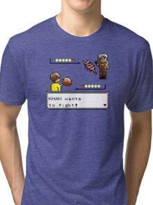Khan Wants to Fight! Tri-blend T-Shirt