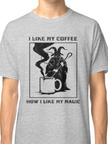 How i like my coffee Classic T-Shirt