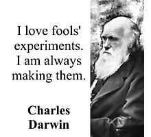 I Love Fools Experiments - Charles Darwin Photographic Print