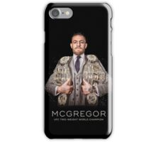 McGregor - Two Weight World Champ iPhone Case/Skin