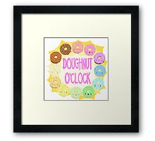 What time is it? DOUGHNUT O'CLOCK! Framed Print