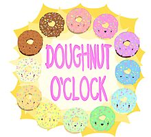 What time is it? DOUGHNUT O'CLOCK! Photographic Print