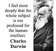 I Feel Most Deeply - Charles Darwin Photographic Print