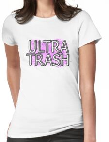 Ultra Trash Womens Fitted T-Shirt
