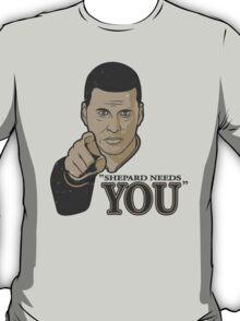 Shepard Needs You T-Shirt