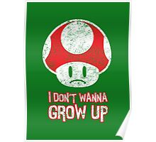 Distressed Mario Mushroom - I Don't Want to Grow Up (Sad Face) Poster