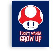 Mario Mushroom - I Don't Want to Grow Up (Happy Face) Canvas Print