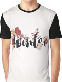 Flowers typography poster design, Winter Graphic T-Shirt