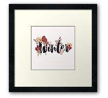 Flowers typography poster design, Winter Framed Print
