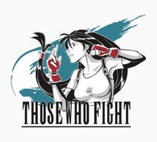 Those Who Fight Kids Tee