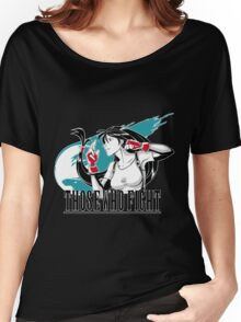 Those Who Fight Women's Relaxed Fit T-Shirt