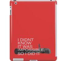 IMPOSSIBLE IS NOTHING iPad Case/Skin